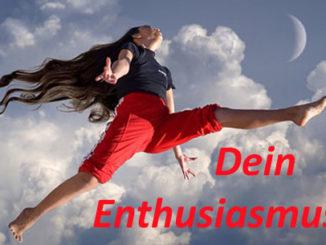dein enthusiasmus